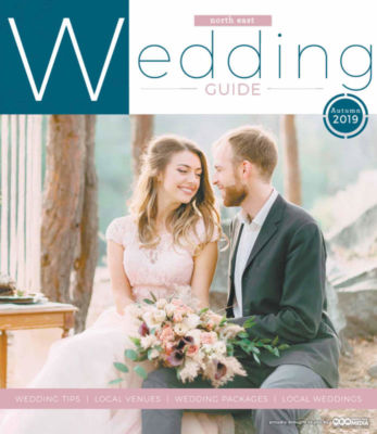 North East Wedding Guide - Autumn 2019